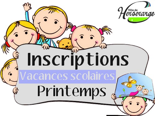 Inscriptions vacances de printemps