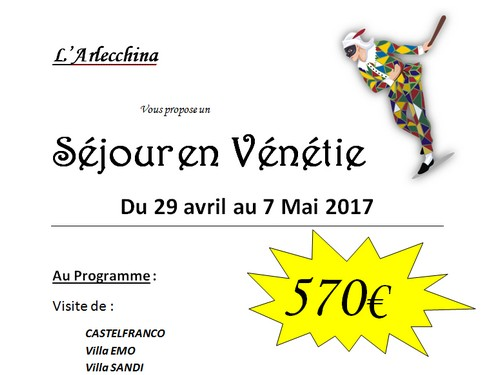 Arlecchina : séjour en Vénétie